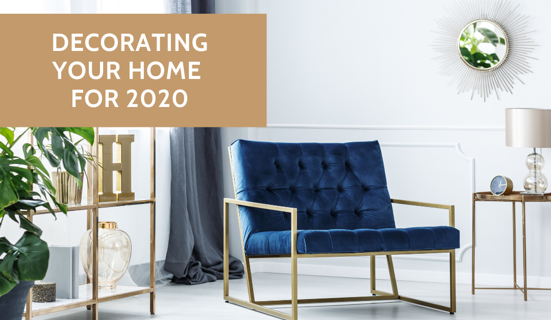 New Year, New Style: Decorating Your Luxury Home for 2020